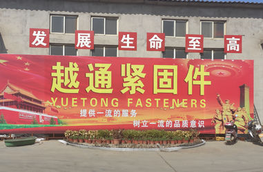 HEBEI YUETONG FASTENERS MANUFACTURING CO.,LTD
